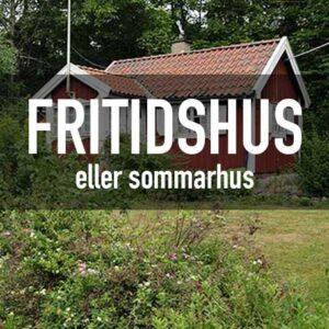 Fritidshus & Sommarhus